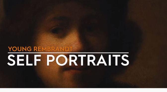 "Art History: ""Rembrandt's Self Portraits"" – Oxford Ashmolean Museum (2020)"