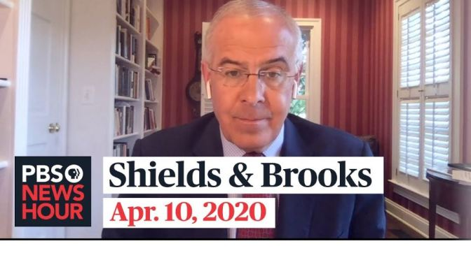 "News: ""Shields & Brooks"" On Washington Politics And The Pandemic (PBS)"