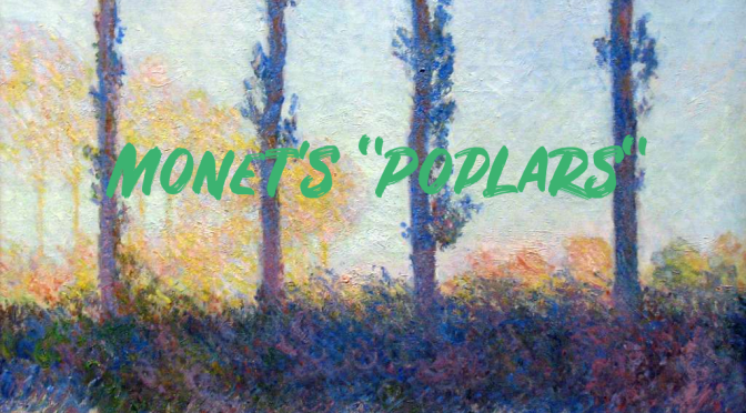 "Art Insider: ""Monet's Groundbreaking 'Poplar' Series"" (PhilaMuseum)"