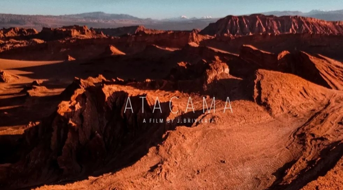 "Top Aerial Travel Videos: The ""Atacama"" In Chile (Bravo Film Company)"
