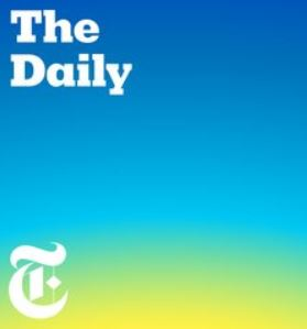 The Daily - New York Times podcast
