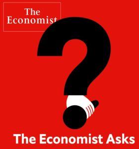 The Economist Asks Podcast