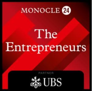 The Entrepreneurs Monocle 24 Podcast
