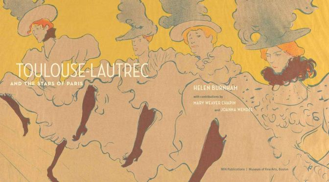 "Art History: ""Toulouse-Lautrec And The Stars Of Paris"" (MFA, Boston Video)"