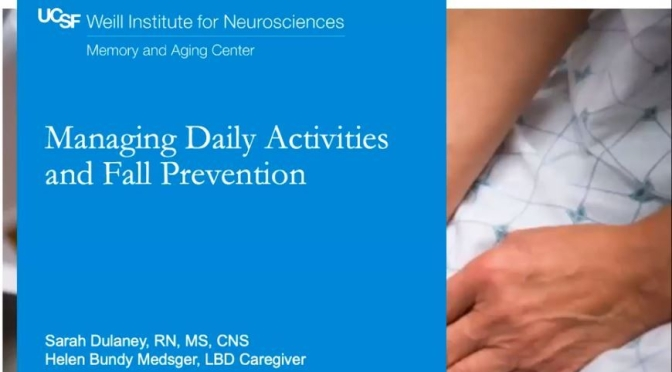 "The Elderly & Dementia: ""Managing Daily Activities & Fall Prevention"" (UCSF)"