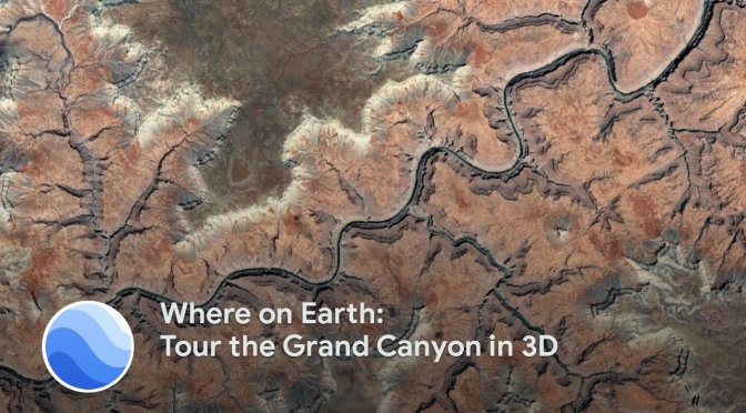 "Vitual Travel: ""Tour The Grand Canyon In 3D"" (Google Earth Video)"