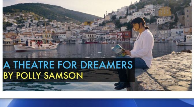 "Travel & Culture: Greek Island Of Hydra In 1960's – ""A Theatre For Dreamers"" By Novelist Polly Samson"