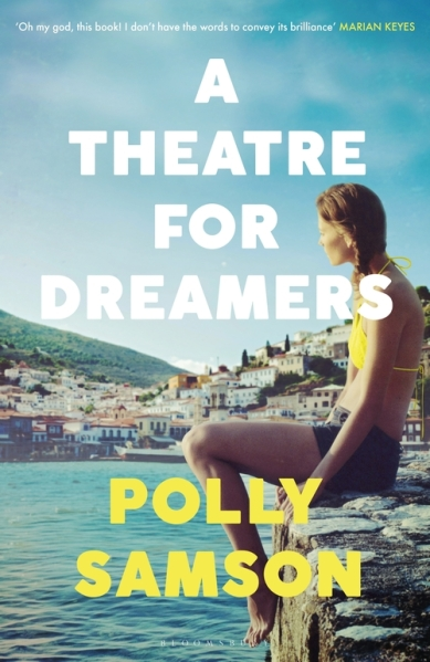 A Theatre For Dreamers - Polly Samson - April 2020