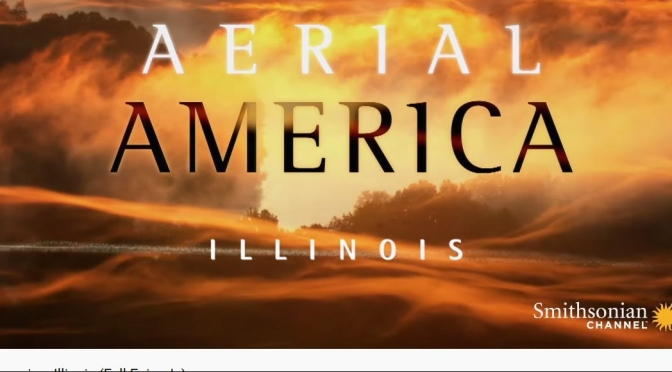 """TOP TRAVEL VIDEOS: """"AERIAL AMERICA – ILLINOIS"""" (SMITHSONIAN CHANNEL)"""
