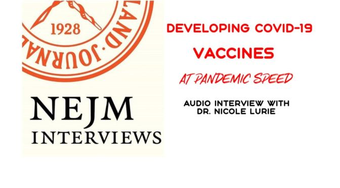 "Podcasts: ""Developing Covid-19 Vaccines At Pandemic Speed"" (NEJM)"