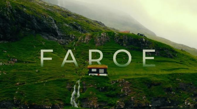"New Travel Videos: ""Faroe Islands"" By Oleg Fles (2020)"
