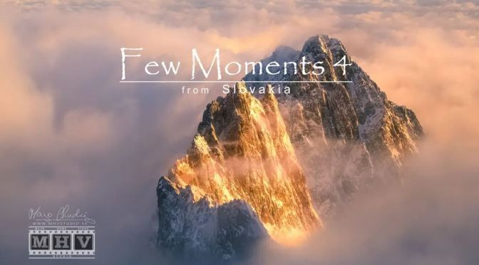 "Top New Travel Videos: ""Few Moments 4 – Slovakia"" By Majo Chudý (2020)"