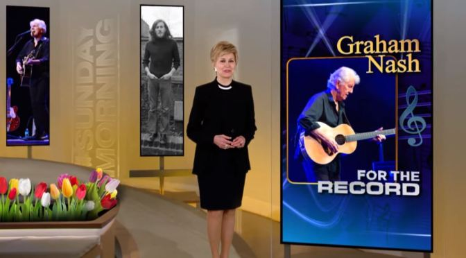 Video Profiles: 78-Year Old British-American Singer Graham Nash (CBS Sunday)