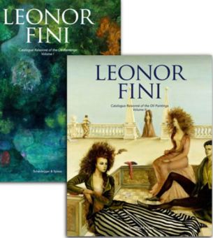 Leonor Fini - Catalogue Raisonné of the Oil Paintings 2020