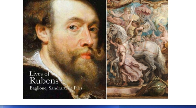 "Art: ""The Lives Of Rubens"" Through 17-Century Biographies (The Getty)"