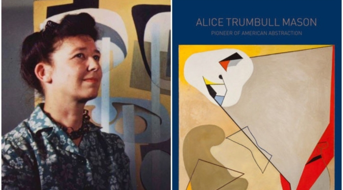 "Top New Art Books: ""Alice Trumbull Mason – Pioneer of American Abstraction"""