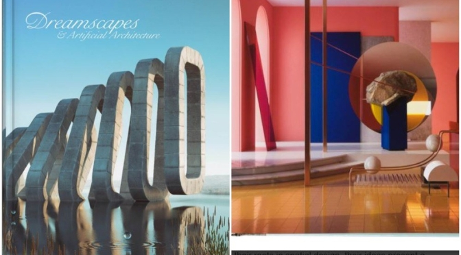 "Art & Photography Books: ""Dreamscapes & Artificial Architecture"" (Gestalten)"