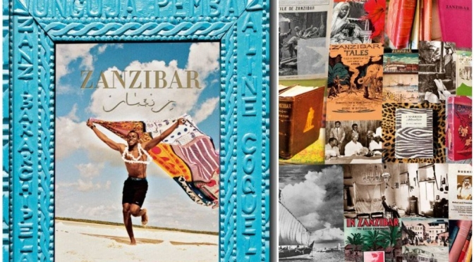 "Top Photography Books: ""Zanzibar"" By Aline Coquelle (Assouline)"