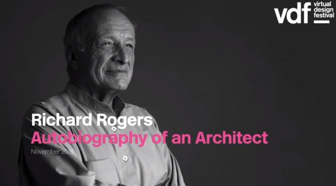 Design Lectures: 86-Year Old Italian-British Architect Richard Rogers