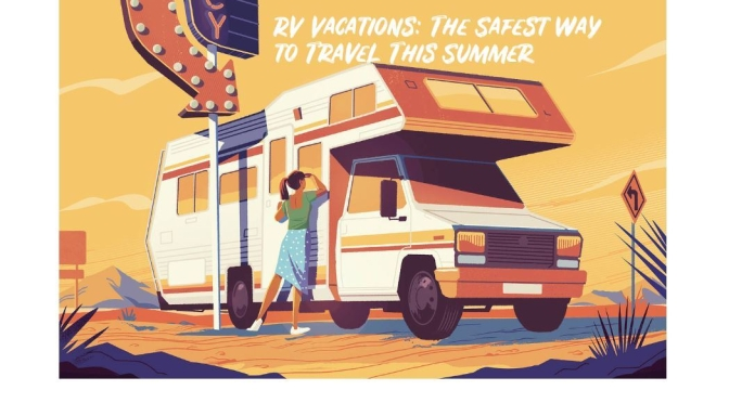 Travel: RV Vacations Just Might Be The Safest Option This Summer (WSJ)