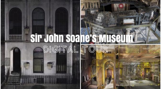 "Virtual Tours: ""Sir John Soane's Museum – London"" – ""Spectacular Imagery"""
