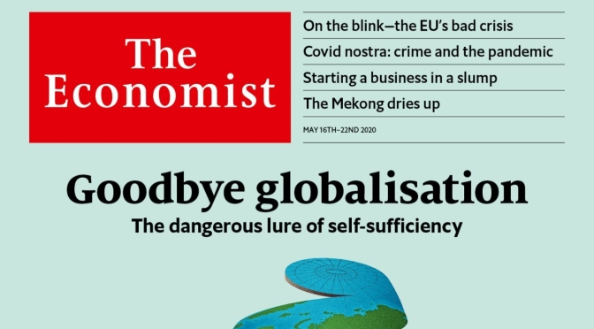 International: Has Covid Killed Globalization, European Disunion & Mike Pompeo (The Economist)