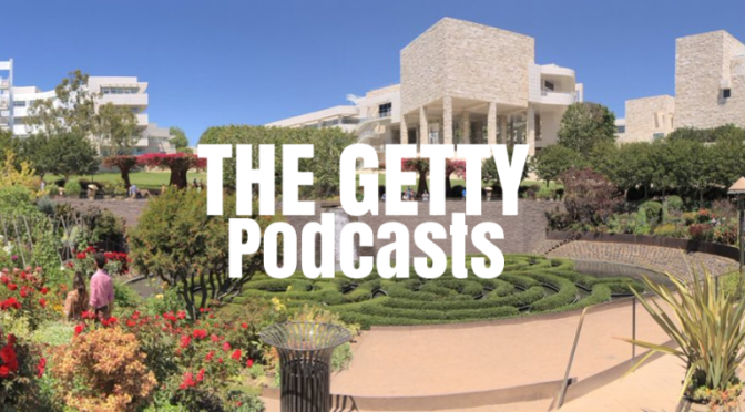 Art Podcasts: Six Top U.S. Museum Directors Discuss Closures, Reopening & Role In Society (The Getty)