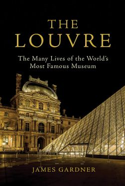 The Louvre James Gardner