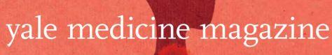Yale Medicine Magazine May 2020
