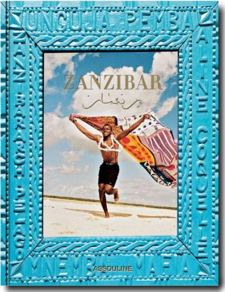 Zanzibar Travel & Photography Book - Assouline May 2020