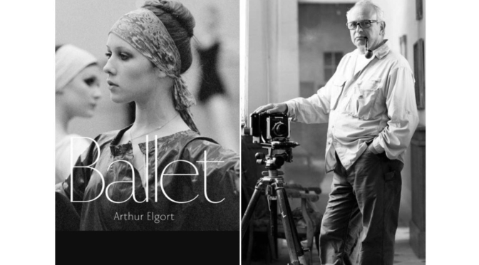"New Photography Books: ""Ballet – Arthur Elgort"""