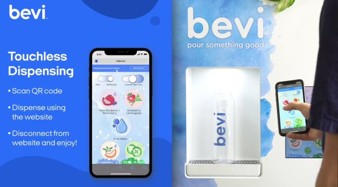 "Drink Technology: Bevi ""Touchless Dispensing"" Uses Smartphone App"