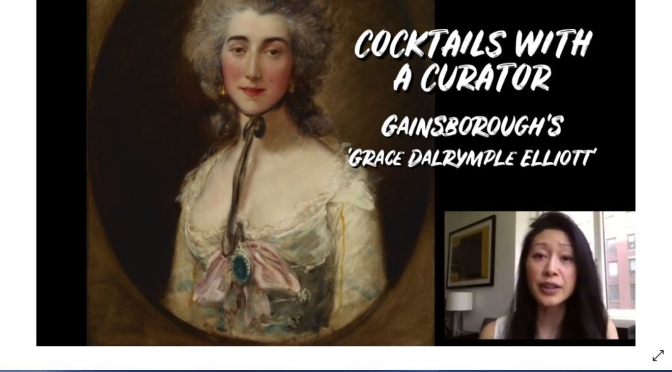 "Cocktails With A Curator: ""Gainsborough's 'Grace Dalrymple Elliott'"" (Video)"