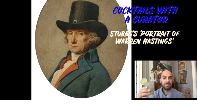 "Cocktails With A Curator: ""Stubb's 'Portrait Of Warren Hastings' (Frick)"