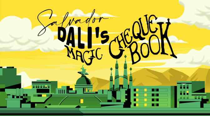 "Animated Video: ""Salvador Dali's Magic Cheque Book"""