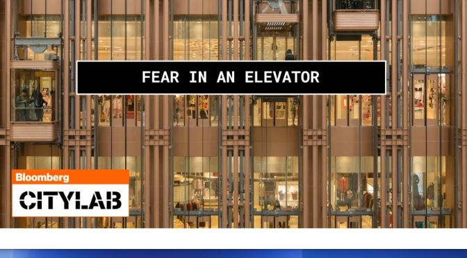 "Post-Covid Cities: ""Fear In An Elevator"" (CityLab)"