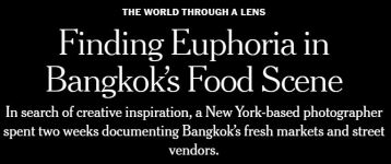 Finding Euphoria in Bangkok's Food Scene - New York Times June 1 2020