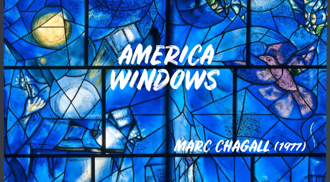"Museum Tours: ""America Windows"" – Marc Chagall (Art Institute Chicago)"