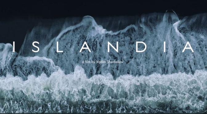 """Top New Travel Videos: """"Islandia 8K"""" In Iceland By Vadim Sherbakov (2020)"""