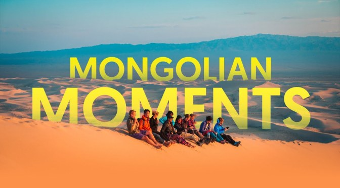 "Top New Travel Videos: ""Mongolian Moments"" By Pete Rojwongsuriya (2020)"