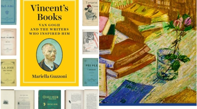 "New Art Books: ""Vincent's Books – Van Gogh And The Writers Who Inspired Him"""