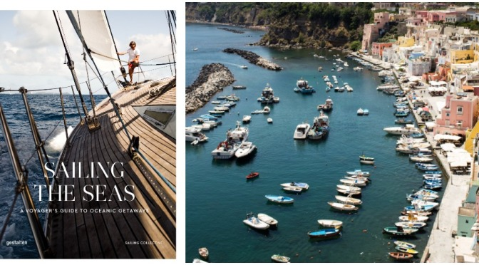 "Travel Books: ""Sailing The Seas – A Voyager's Guide To Oceanic Getaways"" (2020)"