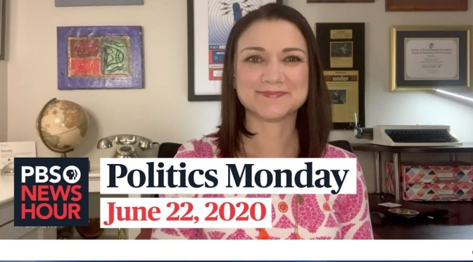 Politics Monday: Tamara Keith And Amy Walter On 2020 Election News (PBS)