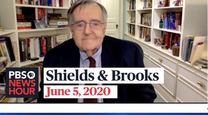 "Political News: ""Shields & Brooks"" Discuss Current Nationwide Protests (PBS)"