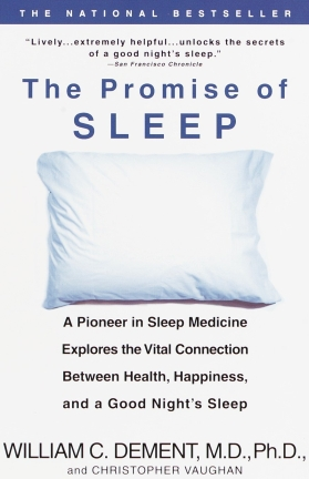 The Promise of Sleep - William C. Dement MD
