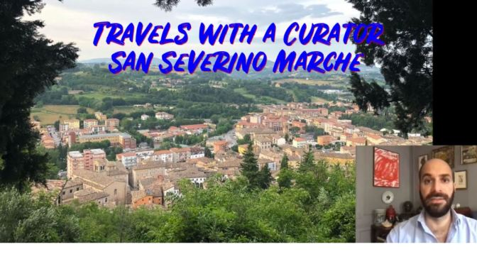 "Travels With A Curator: ""San Severino Marche"", Italy (Frick Collection)"