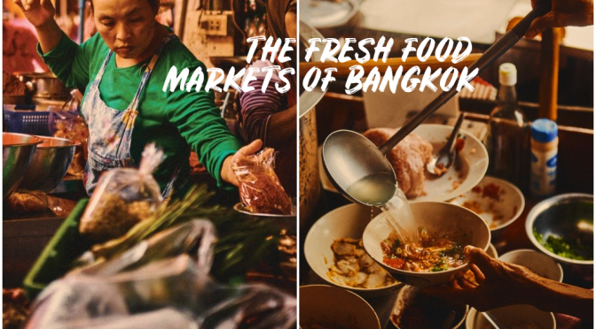 "Food & Travel: ""Bangkok's Fresh Food Markets"" (NYT)"