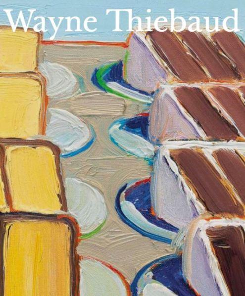Wayne Thiebaud - American Painter