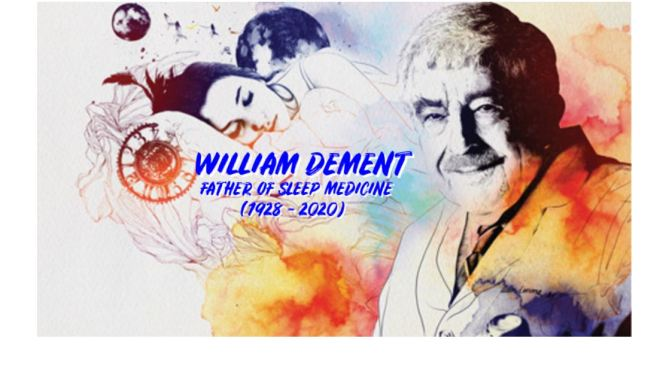 "Tributes: Sleep Medicine Pioneer William Dement Dies At 91 – ""Drowsiness Is Red Alert"" (1928 – 2020)"