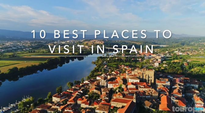 "Top New Travel Videos: ""Top Places To Visit In Spain"" (Touropia – 2020)"